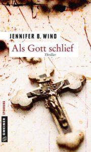 Als Gott schlief, Jennifer B. Ward