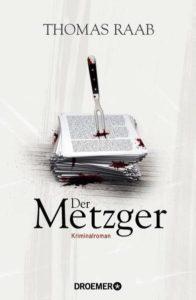Der Metzger, Thomas Raab