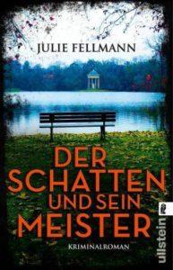 Der Schatten und sein Meister, Julie Fellmann