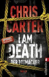 I am Death. Der Totmacher, Chris Carter
