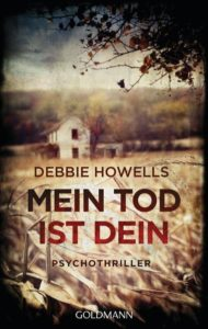 Mein Tod ist dein, Debbie Howells