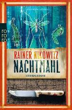 Nachtmahl, Rainer Nikowitz