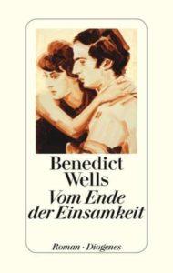 Vom Ende der Einsamkeit, Benedict Wells