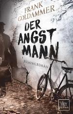 Der Angstmann, Frank Goldammer