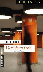 Der Patriarch, Felix Huby