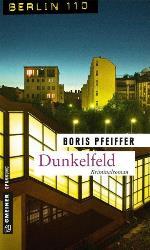 Dunkelfeld, Boris Pfeiffer