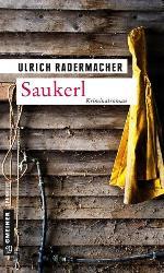 Saukerl, Ulrich Radermacher