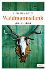 Waidmannsdank, Alexandra Bleyer