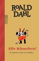 Alle Küsschen, Roald Dahl