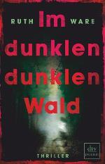 Im dunklen, dunklen Wald, Ruth Ware