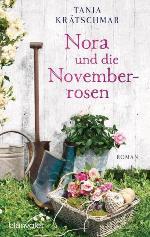 Nora und die Novemberrosen, Tania Krätschmar