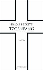 Totenfang, Simon Beckett