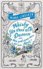 Whisky für drei alte Damen, Minna Lindgren