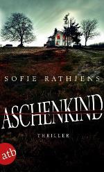 Aschenkind, Sofie Rathjens