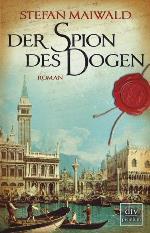 Der Spion des Dogen, Stefan Maiwald