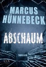 Abschaum, Marcus Hünnebeck