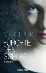 Fürchte den Schlaf, Stevan Mena
