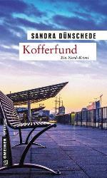 Kofferfund, Sandra Dünschede