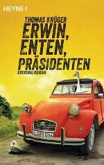 Erwin, Enten, Präsidenten, Thomas Krüger