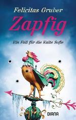 Zapfig, Felicitas Gruber