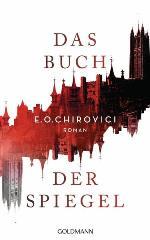 Das Buch der Spiegel, E. O. Chirovici