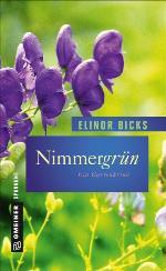 Nimmergrün, Elinor Bicks