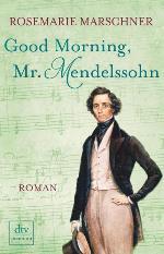 Good Morning Mr. Mendelsohn, Rosemarie Marschner