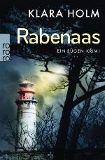 Rabenaas, Klara Holm