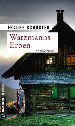 Watzmanns Erben, Frauke Schuster