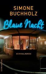 Blaue Nacht, Simone Buchholz