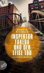 Inspektor Takeda und der leise Tod, Henrik Siebold