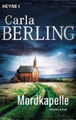 Mordkapelle, Carla Berling