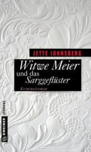 Witwe Meier und das Sarggeflüster, Jette Johnsberg
