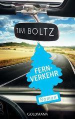 Fernverkehr, Tim Boltz