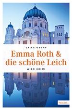 Emma Roth und die schöne Leich, Erika Urban