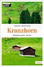 Kranzhorn, Fabian Marcher