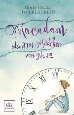 Macadam oder das Mädchen von Nr. 12, Jean-Paul Didierlaurent