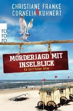 Mörderjagd mit Inselblick, Christiane Franke & Cornelia Kuhnert
