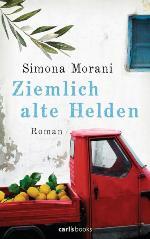 Ziemlich alte Helden, Simona Morani