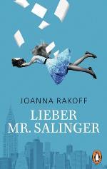 Lieber Mr. Salinger, Joanna Rakoff