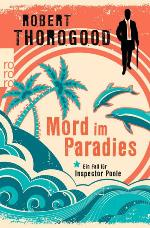 Mord im Paradies, Robert Thorogood