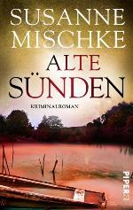 Alte Sünden, Susanne Mischke