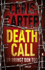 Death Call, Chris Carter