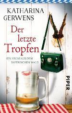 Der letzte Tropfen, Katharina Gerwens