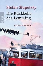 Die Rückkehr des Lemming, Stefan Slupetzky