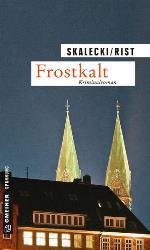 Frostkalt, Biggi Rist, Liliane Salecki