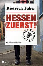 Hessen zuerst, Dietrich Faber