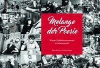 Melange der Poesie, Alain Barbero, Barbara Rieger