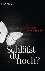 Schläfst du noch?, Kathleen Barber