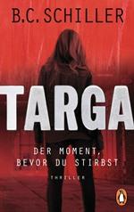 Targa, B.C. Schiller